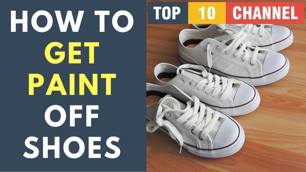 how to get paint out of white shoes how to get paint off