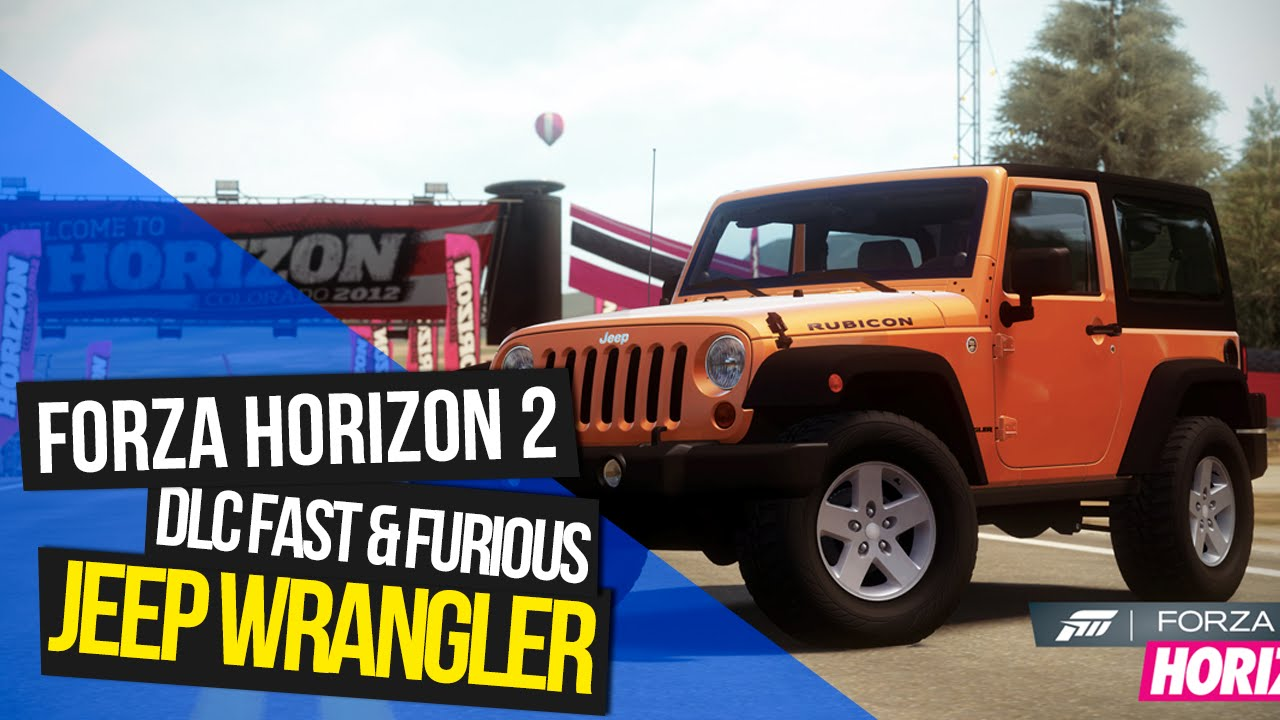 forza horizon 2 dlc fast furious 3 jeep wrangler. Black Bedroom Furniture Sets. Home Design Ideas