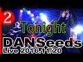 【DANSeeds #2】Tonight -音猿 project- 2016.11/20 LIVE@大阪スクールオブミュージ…
