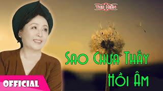 Thu Hiền - Sao Chưa Thấy Hồi Âm [Official Audio]