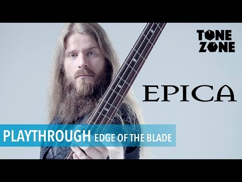 Edge Of The Blade - Epica Bass Playthrough By Rob van der Loo | Tone Zone