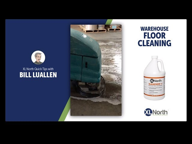 XL North Quick Tip #7: How to Easily Clean Warehouse Floors