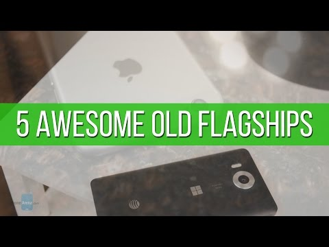 5 old flagships that are now cheaper, but still awesome
