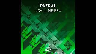 Скачать Pazkal Call Me Original Mix