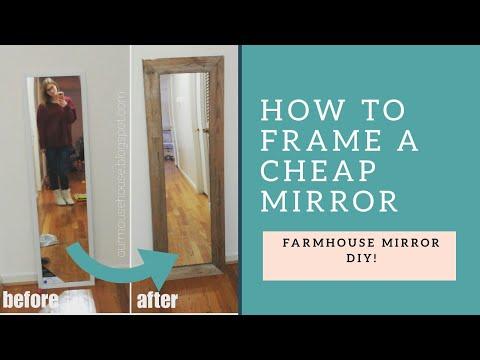 DIY Farmhouse Mirror | $5 Mirror Upcycle | How to frame a cheap mirror