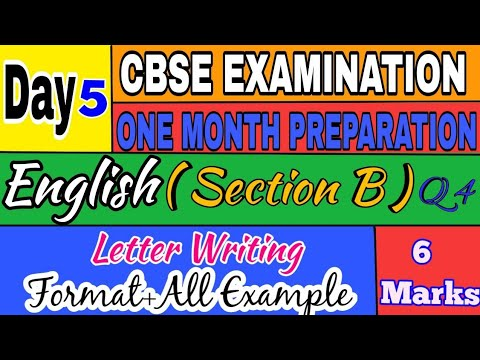 SECTION B | Q4 | LETTER WRITING | ALL TYPES OF LETTER EXPLAINED | 6 MARKS
