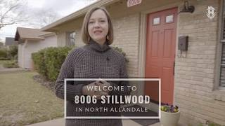 Welcome to 8006 Stillwood Lane in North Allandale