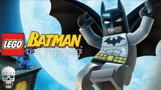 Lego Batman: The Videogame   LIVESTREAM
