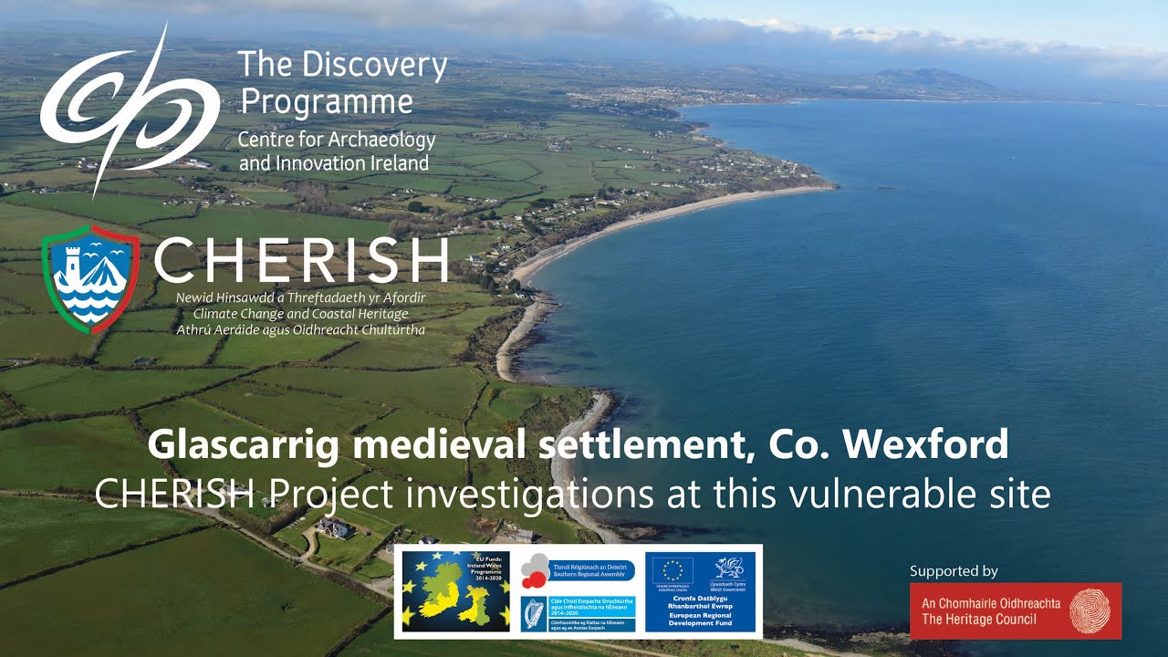 The Cherish Project at Glascarrig Medieval Settlement