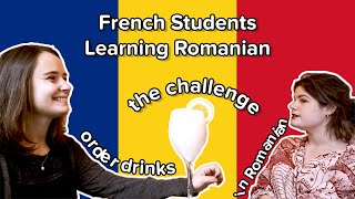 French Students Learning Romanian - Part 2: The challenge