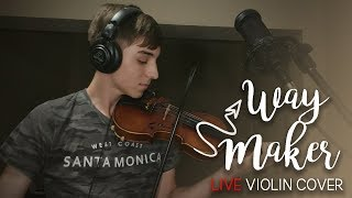 Way Maker (LIVE) // Violin Cover by Josy Fischer