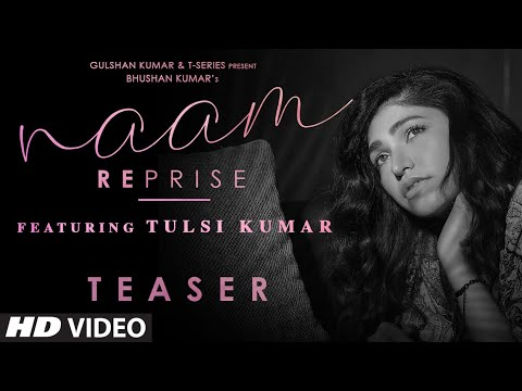 Song Teaser : Naam Reprise (Sad Version) | Tulsi Kumar | T-Series | Releasing →15 September