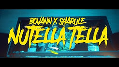 BOVANN x SHARULE - NUTELLA TELLA (OFFICIAL VIDEO)