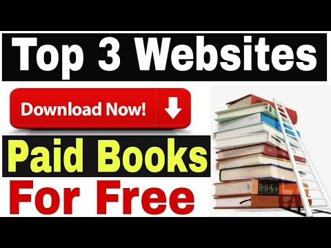 Download Any Paid Book For Free. Top 3 Websites ebooks.