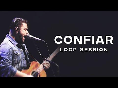 Mauro Henrique | Confiar (Loop Session)