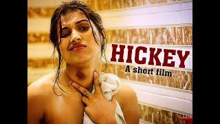 HICKEY   Short Film   Presented by Pradeep Sarkar   Divyansh Pandit