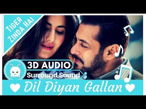 Dil Diyan Gallan  Atif Aslam  Extra 3D Audio  Surround Sound  Use Headphones 👾