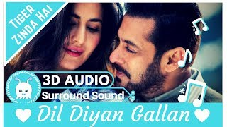 Dil Diyan Gallan - Atif Aslam | Extra 3D Audio | Surround Sound | Use Headphones 👾