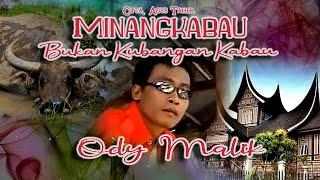 Ody Malik ~ Minangkabau Bukan Kubangan Kabau