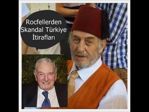 Rockefeller'den Skandal Türkiye...