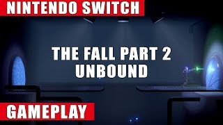 The Fall Part 2: Unbound Nintendo Switch Gameplay