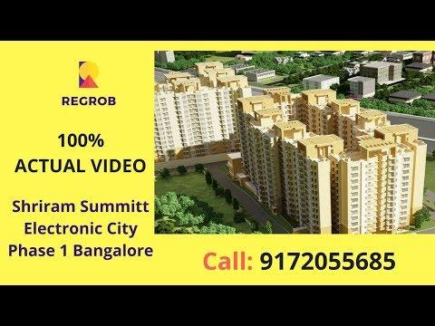 Shriram Summitt Electronic City Phase 1 Bangalore | Actual Video | Call: 8688821292