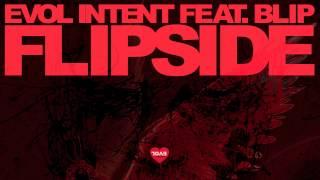 Evol Intent feat. Blip - Flipside (original mix)