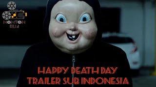 Nonton Film - Happy Death Day Trailer Sub Indonesia