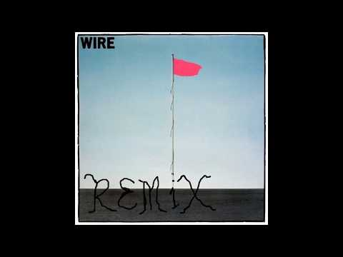 WIRE PINK FLAG COVER REMIX colin newman robert gotobed PUNK ROCK
