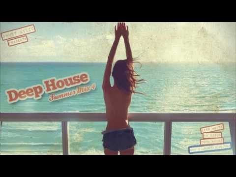 DEEP HOUSE SUMMER MIX 4 - AHMET KILIC