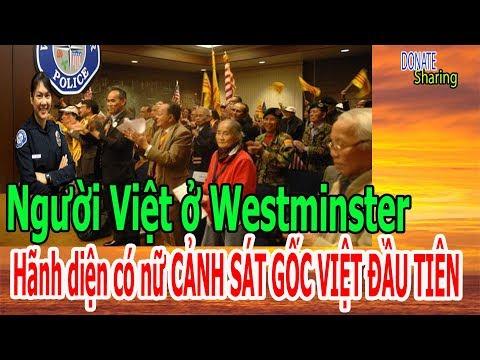 Người Việt ở Westminster: Hãnh diện có nữ CẢNH SÁT GỐC VIỆT ĐẦU TIÊN