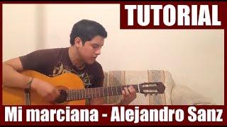 Como tocar Mi marciana de Alejandro Sanz - Tutorial Guitarra (HD)