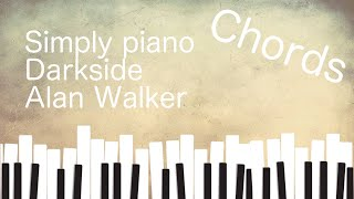 Download Darkside chords version - Alan Walker - Simply Piano