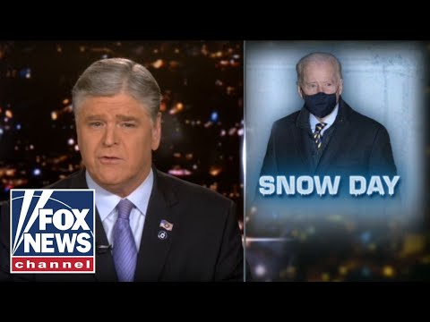 Hannity: Biden takes 'snow day' in middle of natural disaster