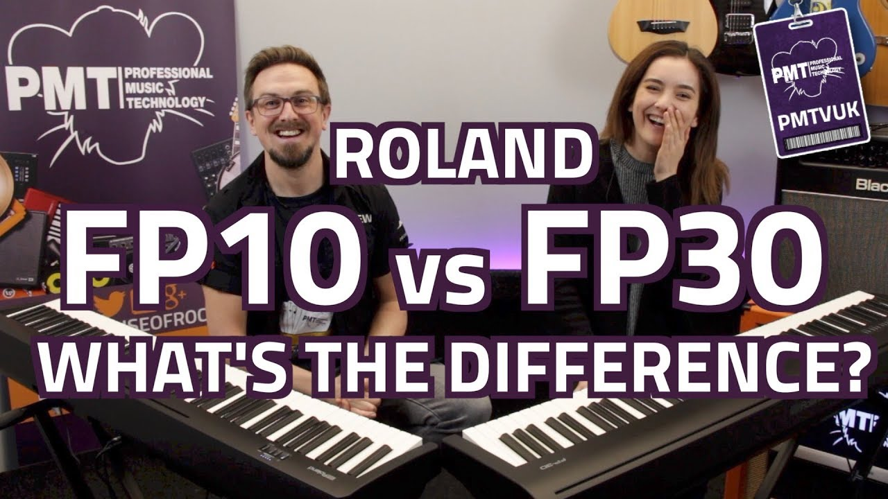 Roland Fp10 Vs Fp30 Digital Pianos What S The Difference Youtube