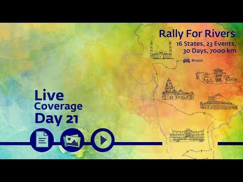 Rally for Rivers - Day 21 - Bhopal