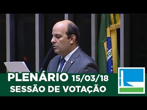 PLENÁRIO - Sessão Deliberativa - 15/03/2018 - 09:00