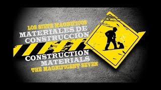 7 MATERIALES DE CONSTRUCCION / 7 CONSTRUCTION MATERIALS