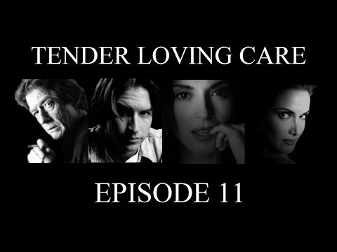 Tender Loving Care (Windows) - 11 - Episode Eleven