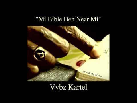 🤴🏾 Vybz Kartel - Mi Bible Deh Near Mi  🙏🏾