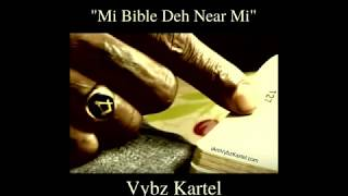 Download 🤴🏾 Vybz Kartel - Mi Bible Deh Near Mi [Official Audio] 🙏🏾 MP3 song and Music Video