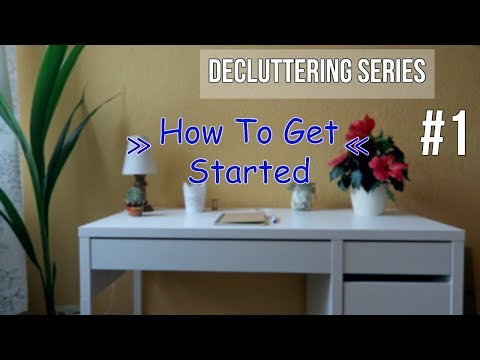 How To Declutter Your Life #1 » Getting Started