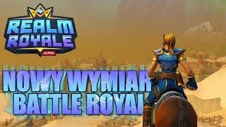 Realm Royale - Nowy STYL Battle Royal #MiniMaraton