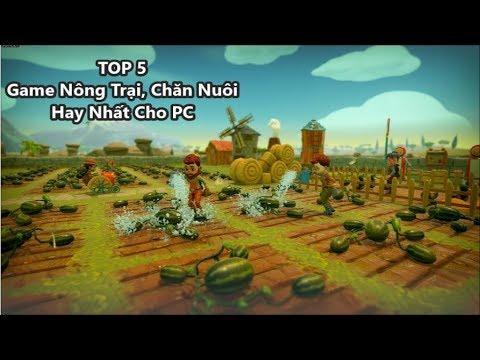 Top 5 Game Nông Trại, Cày Cuốc, Chăn Nuôi Hay Nhất Cho PC (Có Link Download)