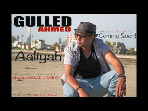 GULLED AHMED Aaliyah new song
