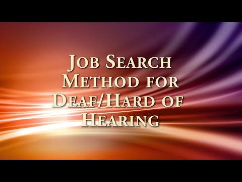 Job Search Method For Deaf & Hard Of Hearing