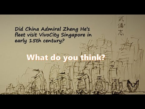 Did China Admiral Zheng He's fleet visit VivoCity Singapore in early 15th century?