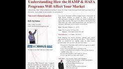 Understanding How the HAMP & HAFA Programs Will Affect Your Market part 1