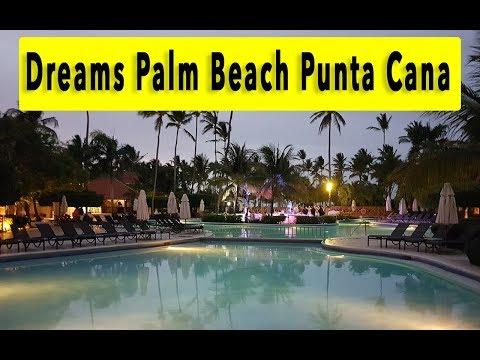 Dreams Palm Beach Punta Cana 2018
