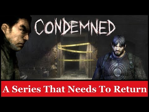 Condemned: A Series That Needs To Return